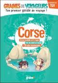 La couverture du guide Graines de voyageurs dédié à la Corse.